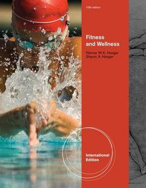 Fitness and Wellness, International Edition