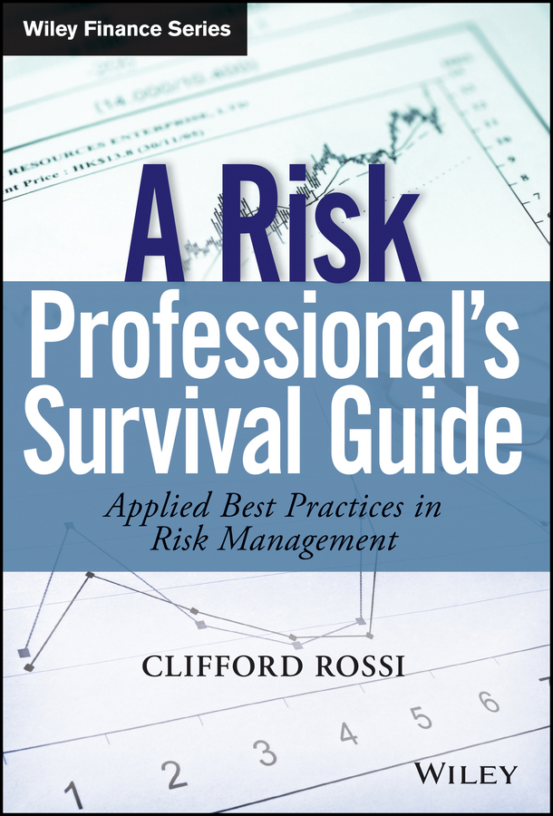 A Risk Professional's Survival Guide