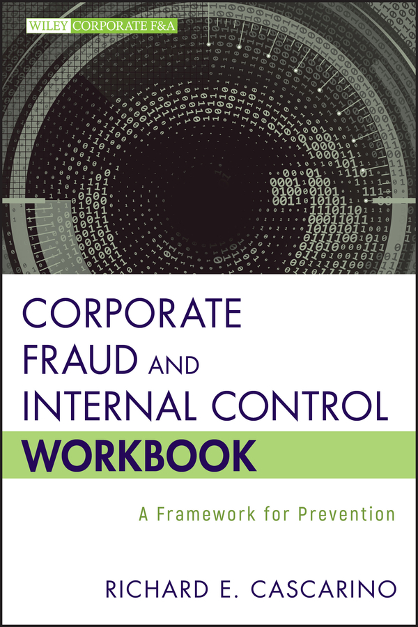 Corporate Fraud and Internal Control Workbook
