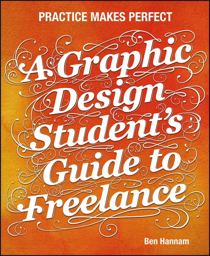 A Graphic Design Student's Guide to Freelance