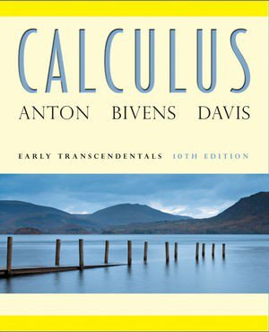 Calculus 10E Early Transendentals Combined + Elementary Linear Algebra with Applications 10E