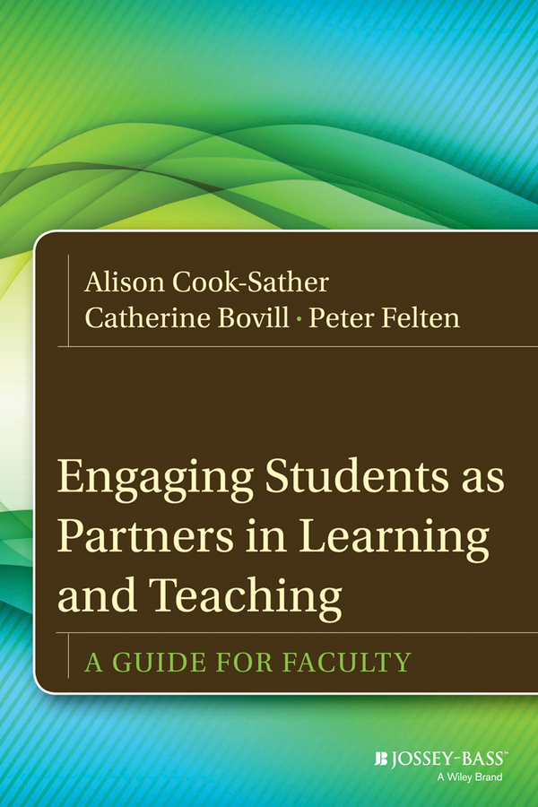 Engaging Students as Partners in Learning and Teaching