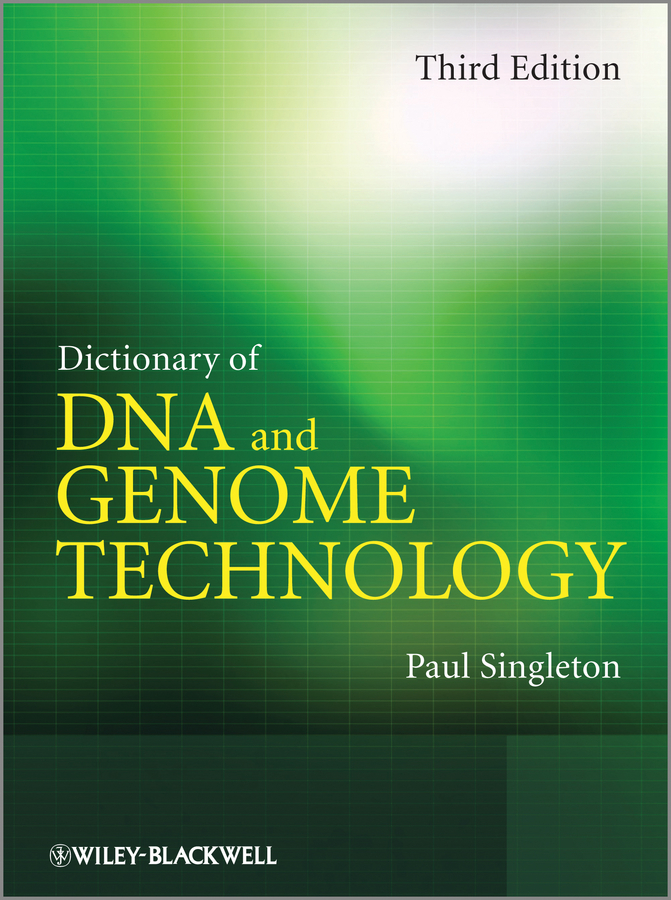 Dictionary of DNA and Genome Technology