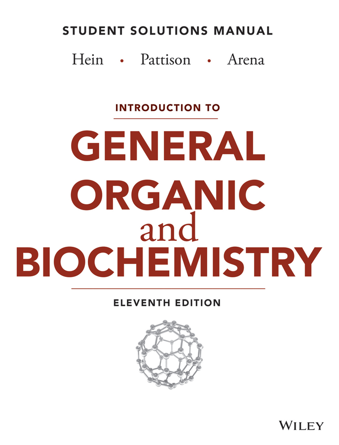 Introduction to General, Organic, and Biochemistry Student Solutions Manual