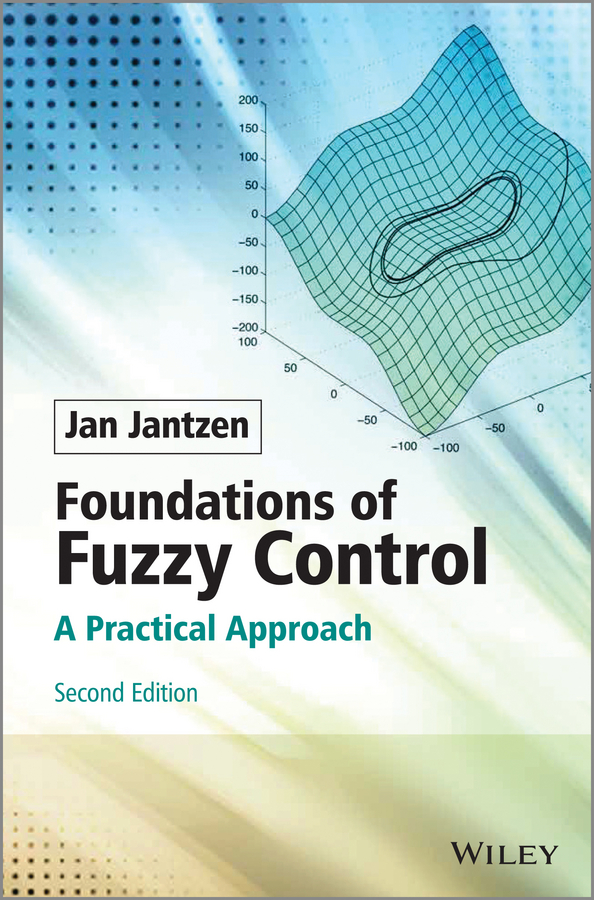 Foundations of Fuzzy Control