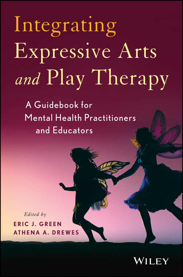 Integrating Expressive Arts and Play Therapy with Children and Adolescents