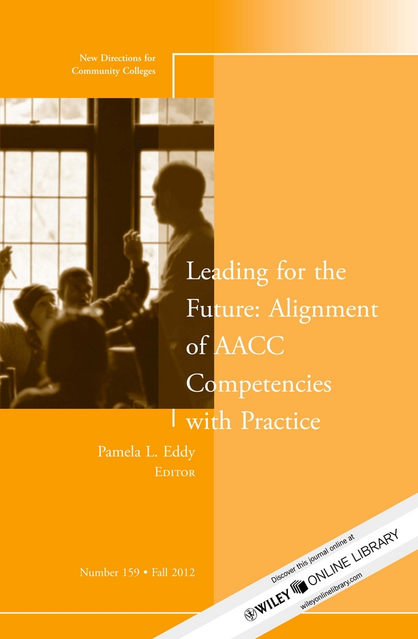 Leading for the Future: Alignment of AACC Competencies with Practice