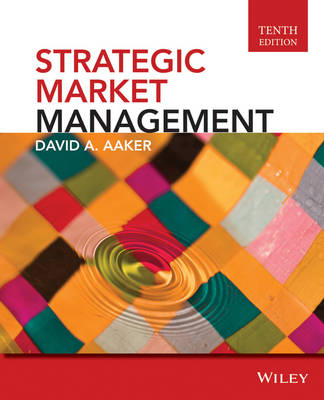 Strategic Market Management, 10th Edition