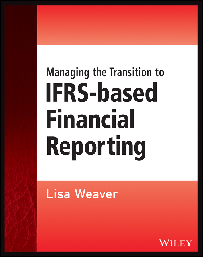 Managing the Transition to IFRS-Based Financial Reporting