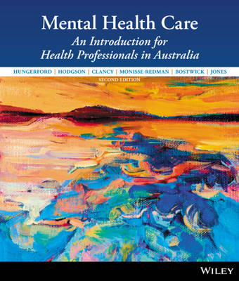 Mental Health Care:an Introduction for Health Professionals 2E