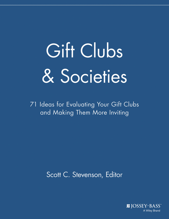 Gift Clubs and Societies