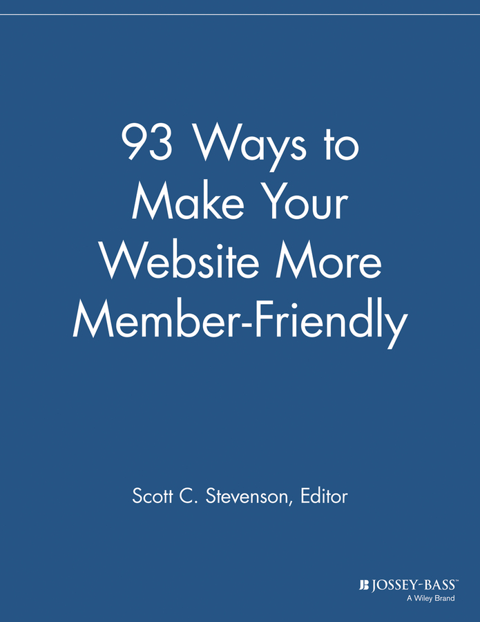 93 Ways to Make Your Website More Member Friendly