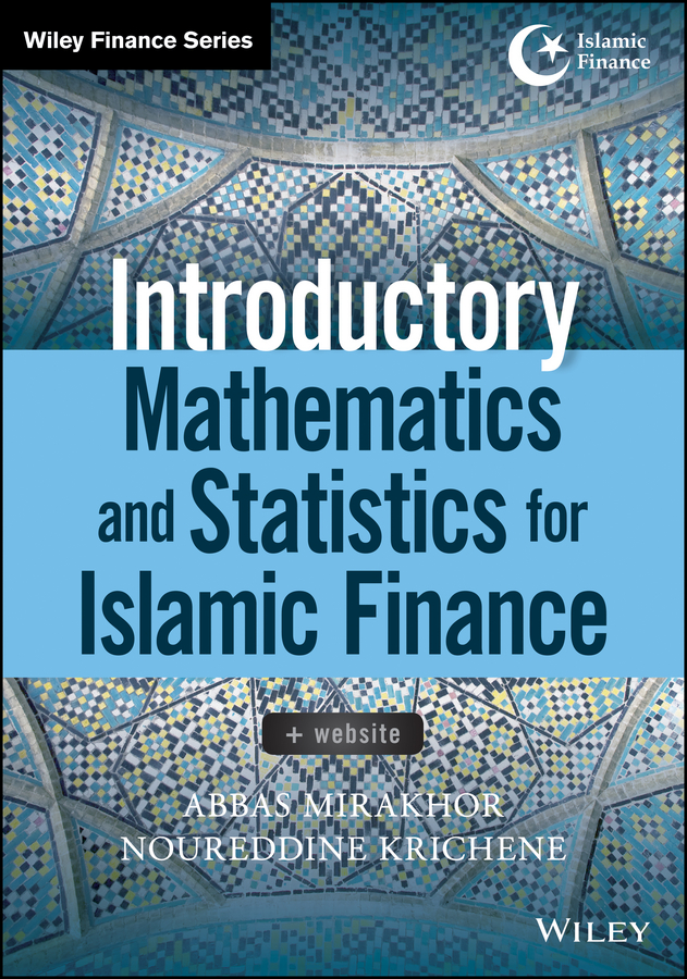 Introductory Mathematics and Statistics for Islamic Finance