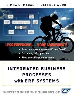 Integrated Business Processes with ERP Systems Binder Ready Version + WileyPlus Stand-alone Card 5.0