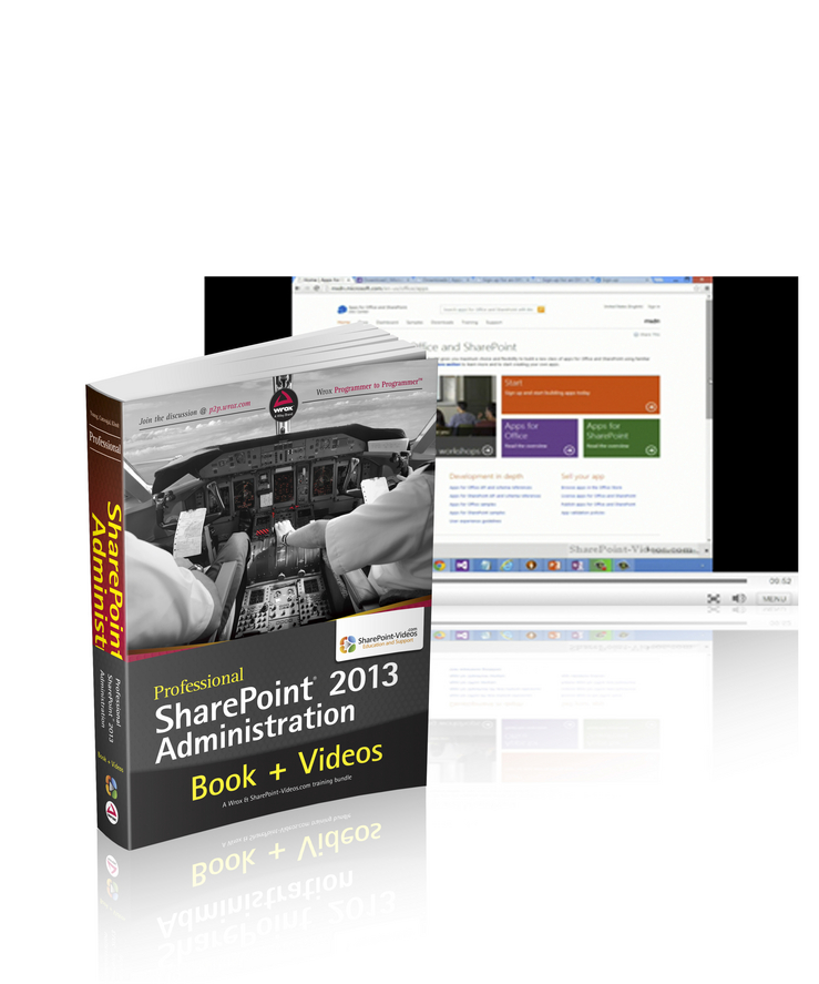 Professional SharePoint 2013 Administration Book and SharePoint-videos.com Bundle