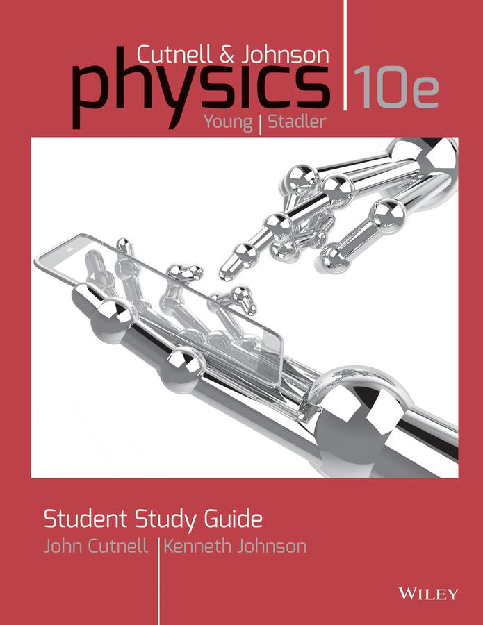Student Study Guide to accompany Physics, 10e