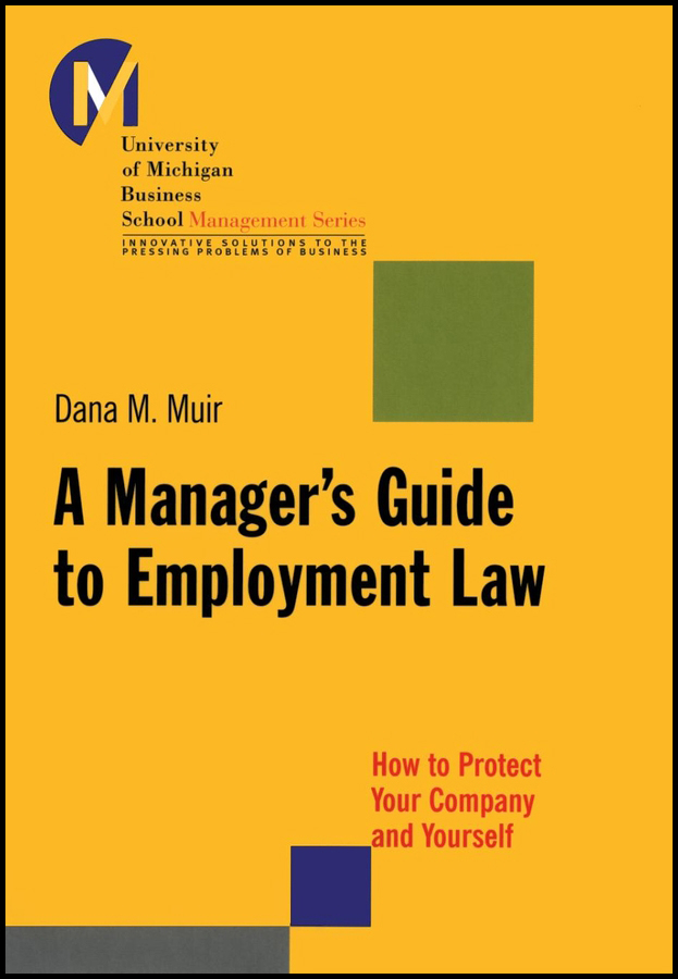A Manager's Guide to Employment Law