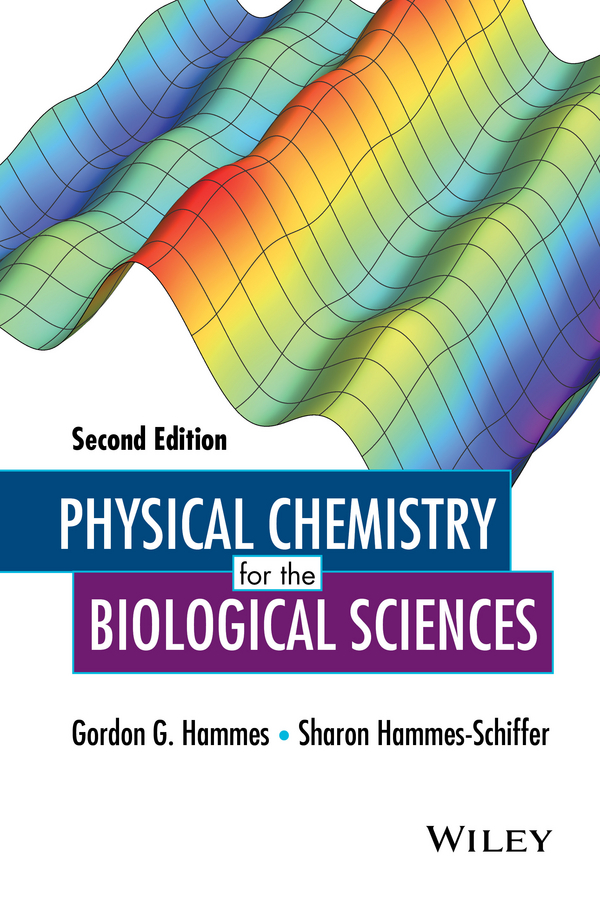 Physical Chemistry for the Biological Sciences