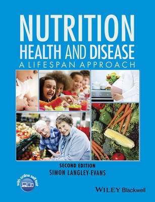 Nutrition, Health and Disease: A Lifespan Approach