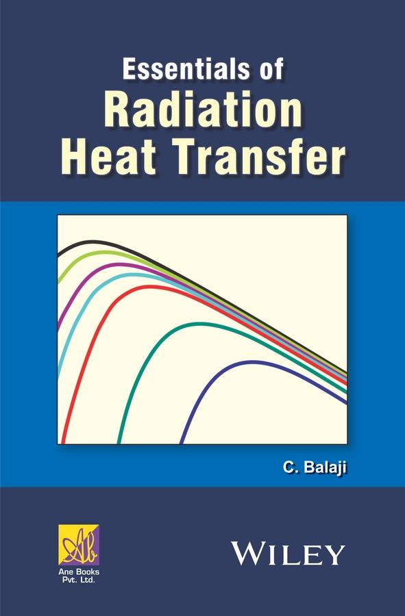 Essentials of Radiation Heat Transfer