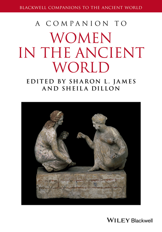 A Companion to Women in the Ancient World