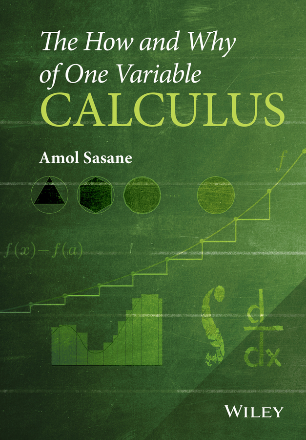 The How and Why of One Variable Calculus