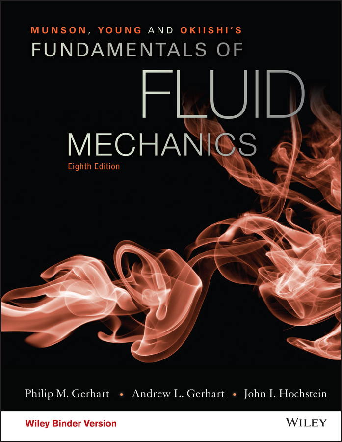 Munson, Young and Okiishi's Fundamentals of Fluid Mechanics
