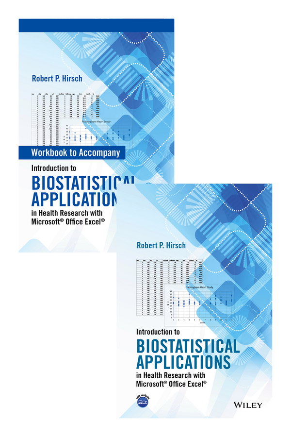 Introduction to Biostatistical Applications in Health Research with Microsoft® Office Excel® Set