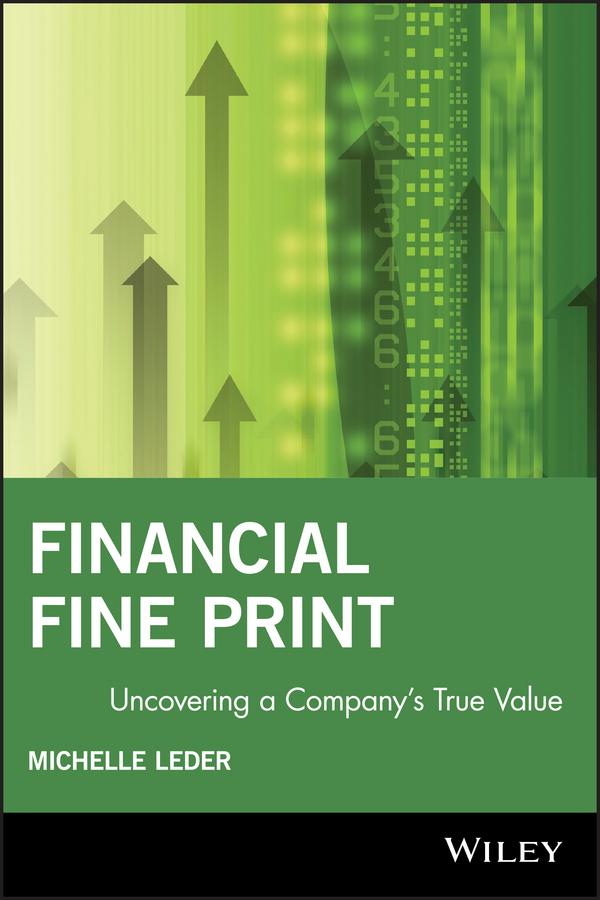 Financial Fine Print: Uncovering a Company's True Value