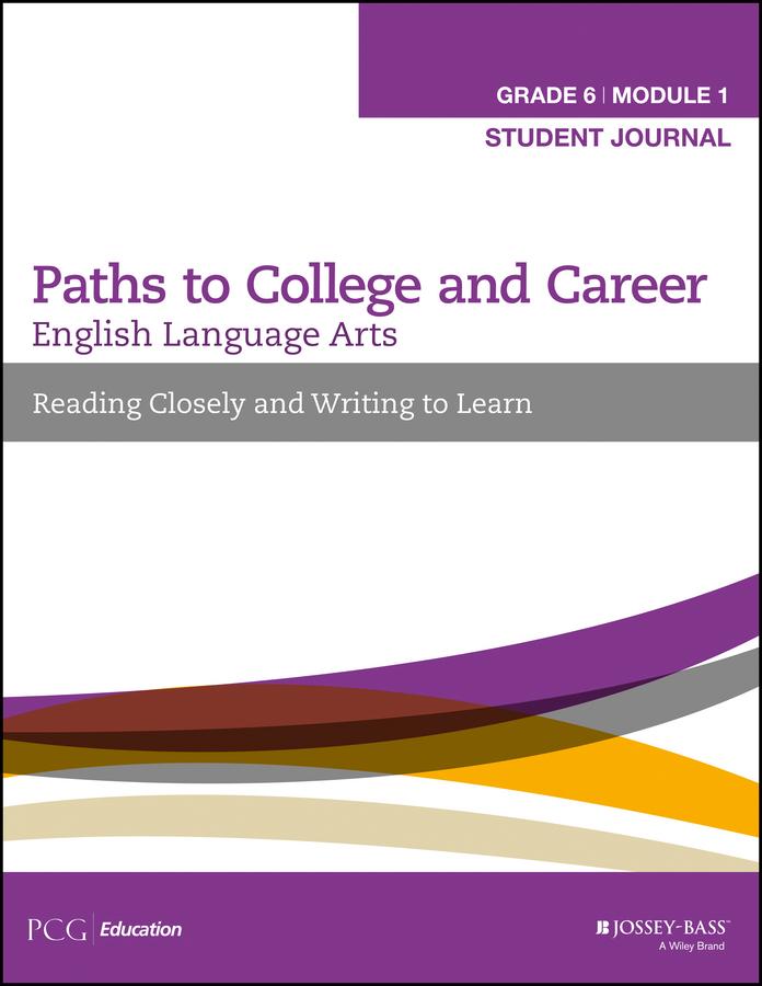 English Language Arts, Grade 6 Module 1