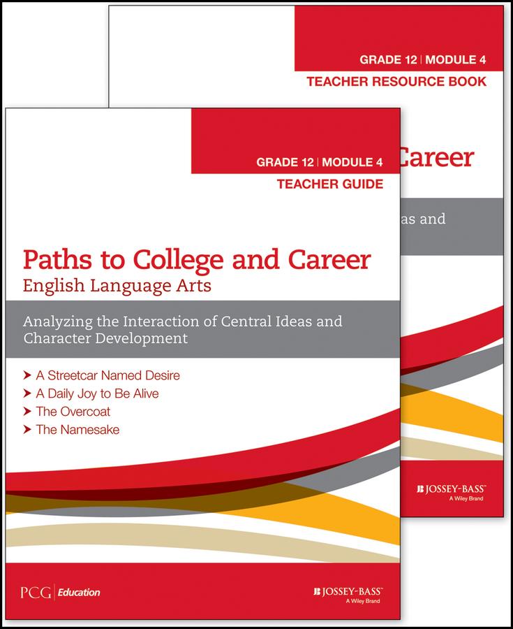 English Language Arts, Grade 12 Module 4, Teacher Set