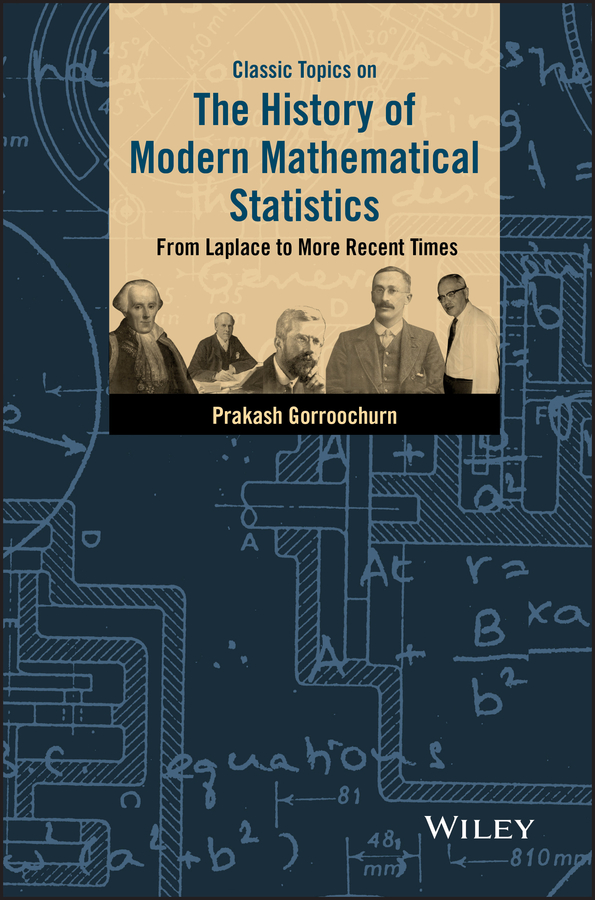 Classic Topics on the History of Modern Mathematical Statistics