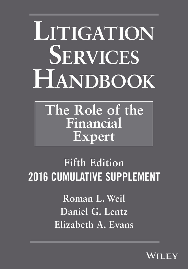 Litigation Services Handbook, 2016 Cumulative Supplement