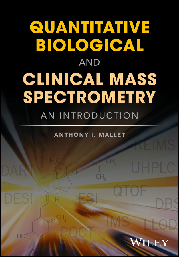 Quantitative Biological and Clinical Mass Spectrometry