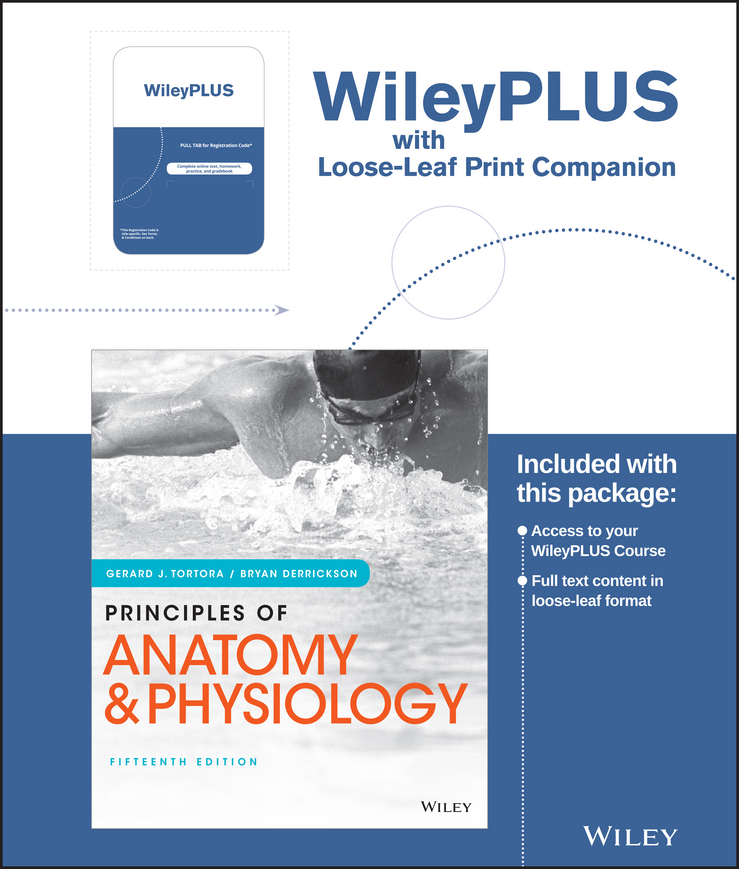 Principles of Anatomy and Physiology, 15e Loose-Leaf Print Companion WileyPlus
