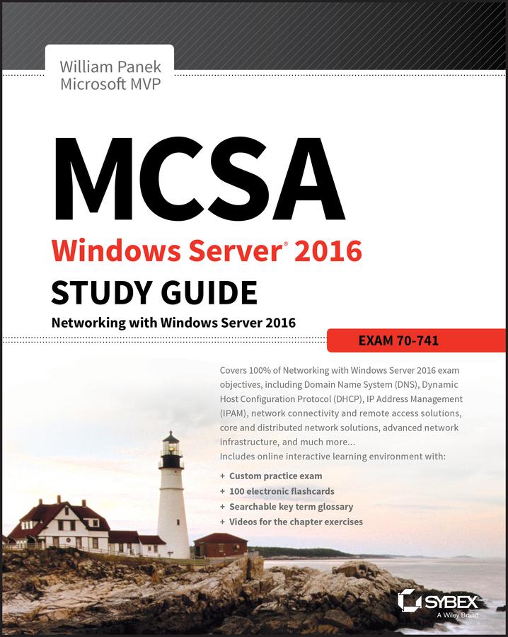 MCSA Windows Server 2016 Study Guide: Exam 70-741