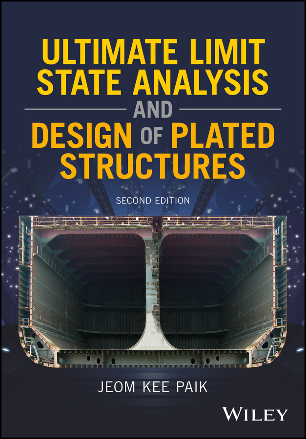 Ultimate Limit State Analysis and Design of Plated Structures