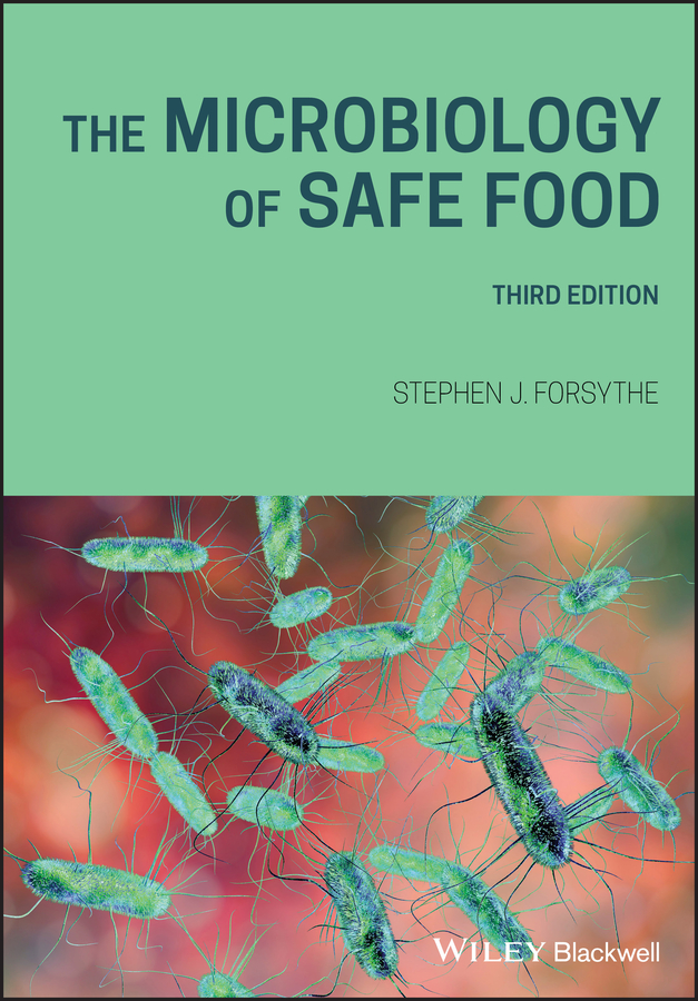 The Microbiology of Safe Food