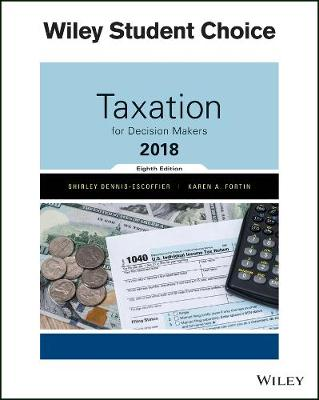 Taxation for Decision Makers, 8th Edition