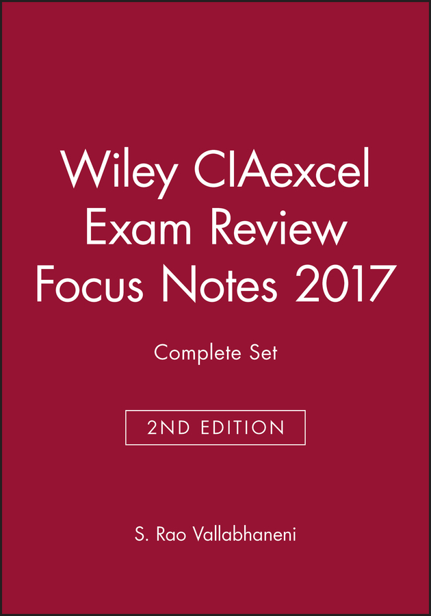 Wiley CIAexcel Exam Review Focus Notes 2017 Complete Set