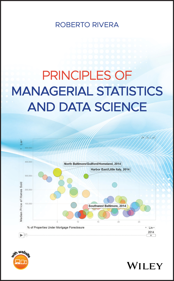 Principles of Managerial Statistics and Data Science
