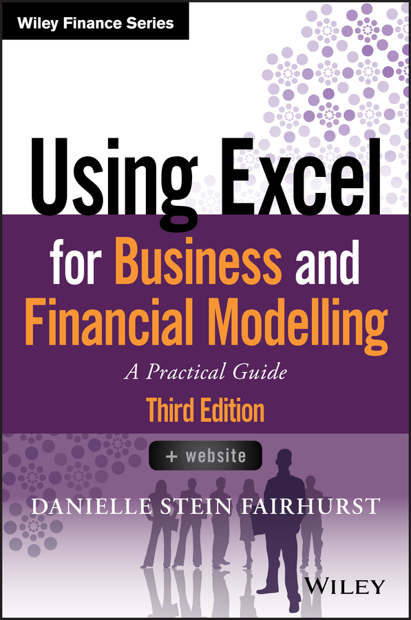 Using Excel for Business and Financial Modelling