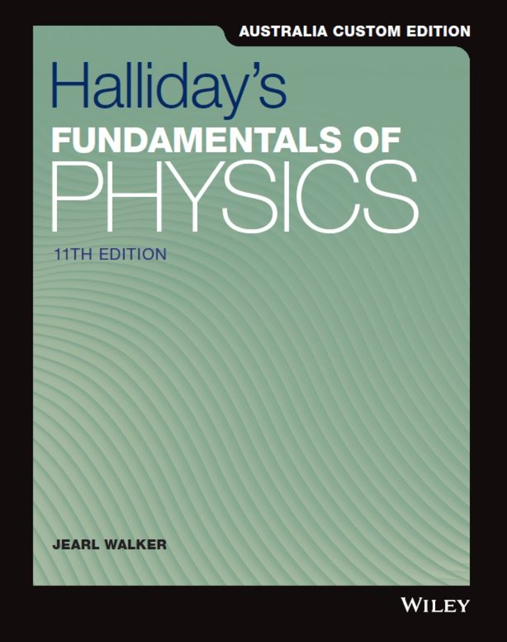 Fundamentals of Physics, 11e Australia & New Zealand Edition
