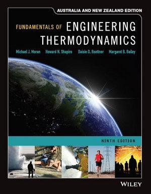 Fundamentals of Engineering Thermodynamics, 9th Australia and New Zealand Edition Print and WileyPLUS Card Set