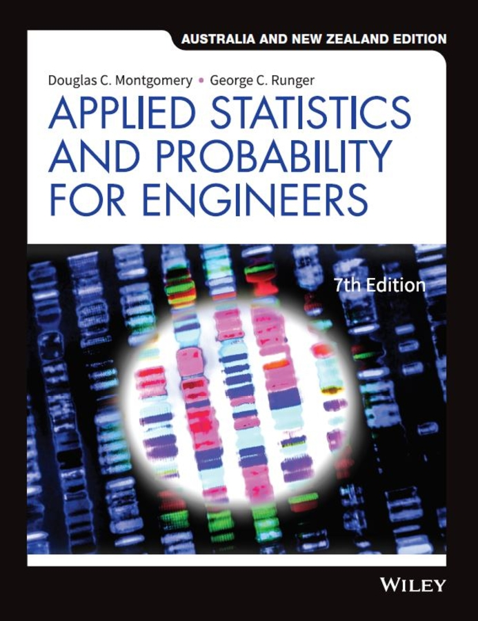 Applied Statistics and Probability for Engineers, 7th Australian New Zealand Edition