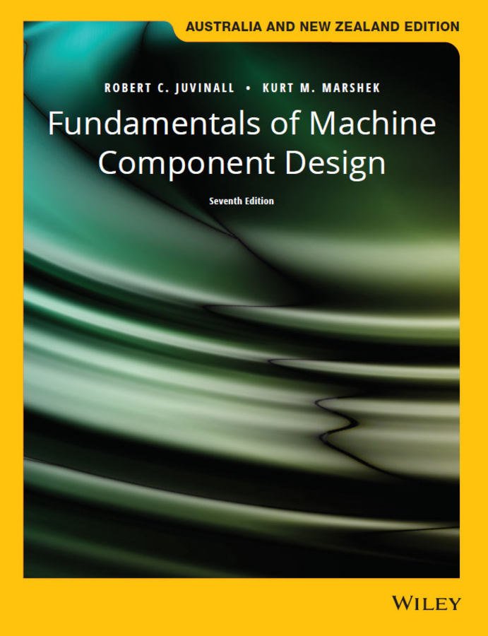 Fundamentals of Machine Component Design, 7th Australia and New Zealand Edition with Wiley e-Text Card Set