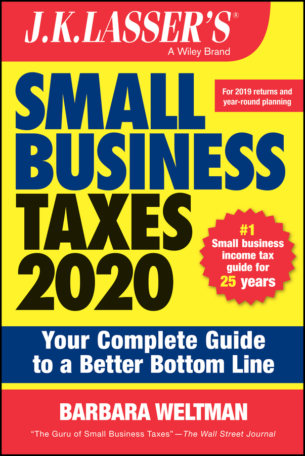 J.K. Lasser's Small Business Taxes 2020
