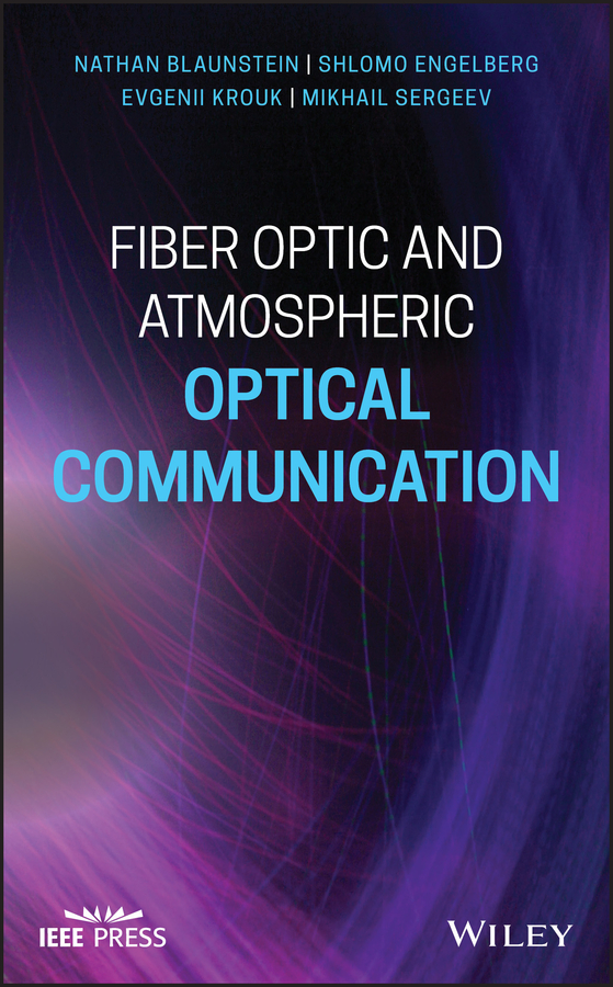 Fiber Optic and Atmospheric Optical Communication