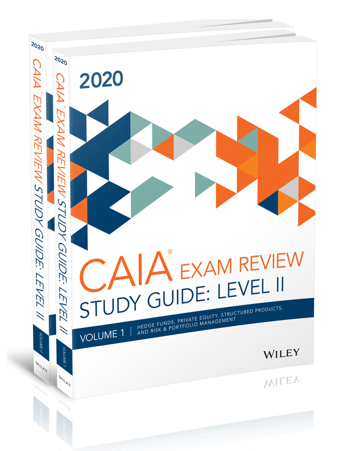 Wiley Study Guide for March 2020 Level ll CAIA Exam
