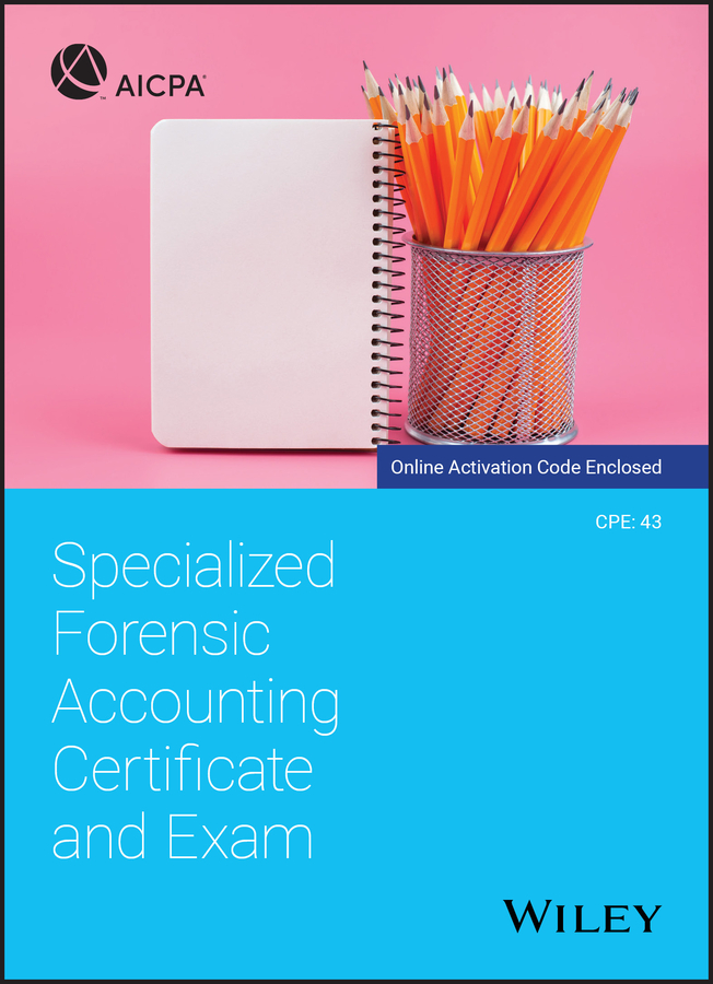 Specialized Forensic Accounting Certificate and Exam